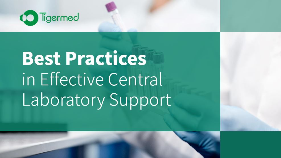 Best Practices In Effective Central Laboratory Support