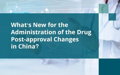 What's New for the Administration of the Drug Post-approval Changes in China