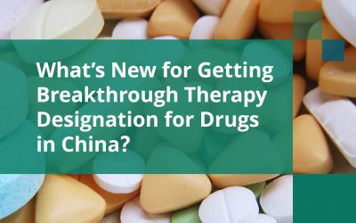 What's New for Getting Breakthrough Therapy Designation for Drugs in China?